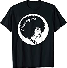 I Love My Fro T-Shirt, African American Women Gift