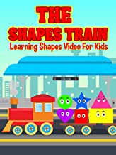 The Shapes Train - Learning Shapes Video For Kids