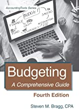Budgeting: Fourth Edition: A Comprehensive Guide