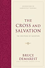 The Cross and Salvation (Hardcover): The Doctrine of Salvation