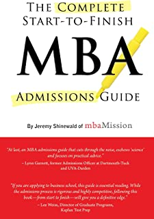 Complete Start-to-Finish MBA Admissions Guide (English Edition)