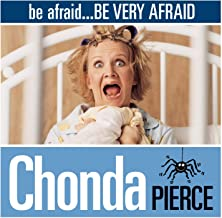 Be Afraid...Be Very Afraid