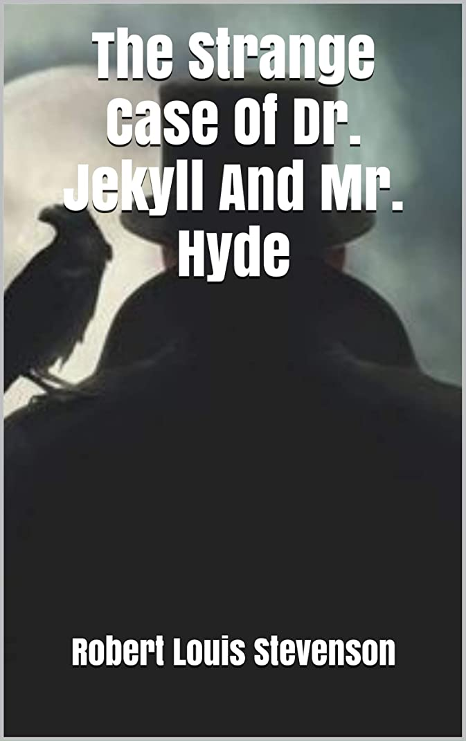 証拠シチリア展開するThe Strange Case Of Dr. Jekyll And Mr. Hyde (English Edition)