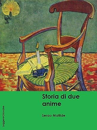 Serao. Storia di due anime (LeggereGiovane)
