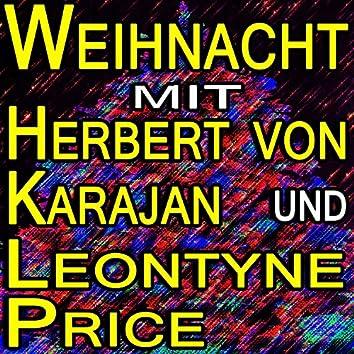 Weihnachten mit Herbert von Karajan und Leontyne Price
