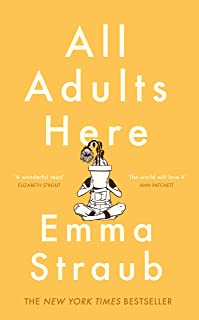 All Adults Here: A funny, uplifting and big-hearted novel about family – an instant New York Times bestseller (English Edition)