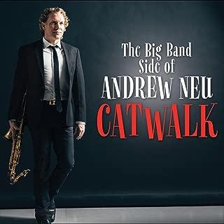 catwalk andrew neu
