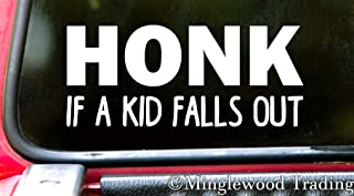 """Minglewood Trading White - Honk if a Kid Falls Out 12"""" x 5"""" Vinyl Decal Sticker for Car - Children Minivan Truck Van Beep - 20 Color Options"""