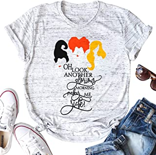 Oh Look Another Glorious Morning Makes Me Sick Shirt Women Halloween Sanderson Sisters T-Shirt Top