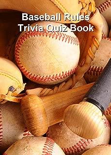 Baseball Rules Trivia Quiz Book