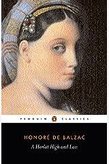 A Harlot High and Low: (Splendeurs Et Miseres Des Courtisanes) (Classics) Kindle Edition