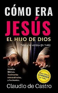 """CÓMO ERA JESÚS, EL HIJO DE DIOS.: """"Ven y lo verás"""" (Juan 1,46) (Soy catolico nº 3)"""