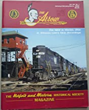 The Arrow - The Norfolk and Western Historical Society Magazine - Vol. 24 No. 1 - January-February-March 2008