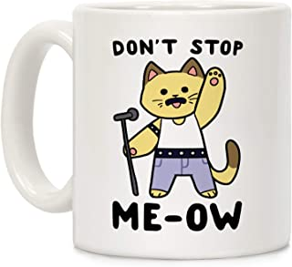 LookHUMAN Don't Stop Me-Ow White 11 Ounce Ceramic Coffee Mug