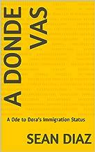 A Donde Vas: A Ode to Dora's Immigration Status