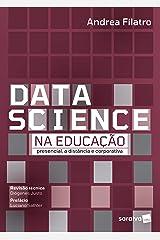 Data Science na Educação: Presencial, a Distância e Corporativa eBook Kindle