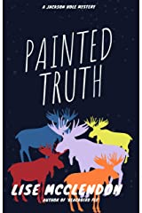 Painted Truth (Alix Thorssen Mystery Series Book 2) (English Edition) Versión Kindle