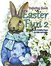 Coloring Book Easter Fun 2: Life Escapes Coloring Book with 48 grayscale coloring pages Easter bunnies, chicks, decorative...