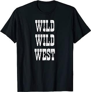 Wild Wild West Tee Shirt