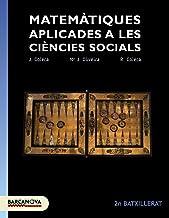 Matemàtiques  aplicades 2n Batxillerat. Llibre de l ' alumne (Materials Educatius - Batxillerat - Modalitat Humanitats I Ciències Socials) - 9788448941871