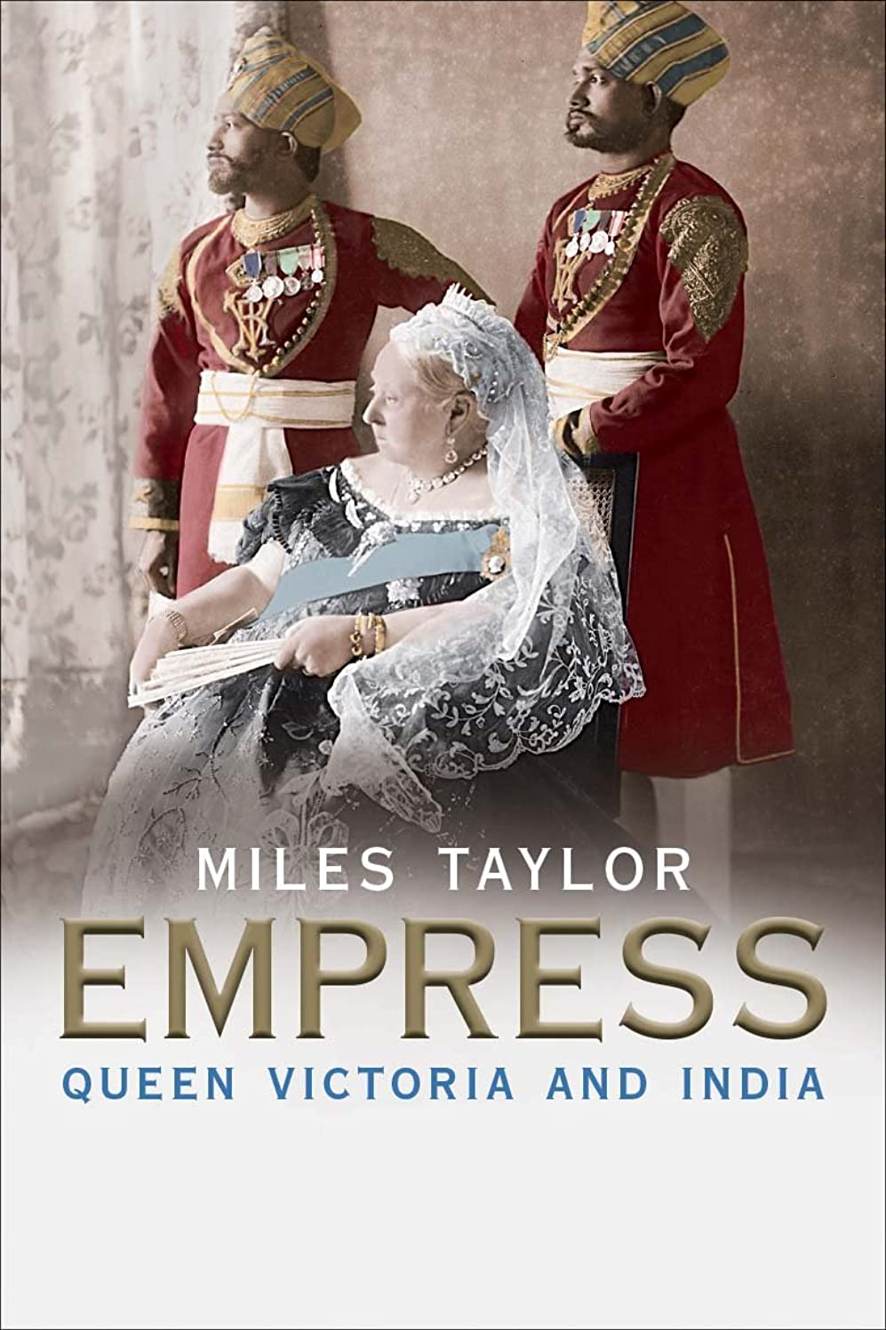 宙返りもちろん下位Empress: Queen Victoria and India (English Edition)
