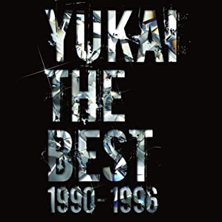 YUKAI THE BEST 1990-1996