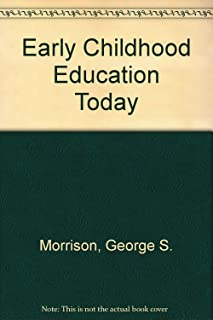 Early Childhood Education Today: International Edition