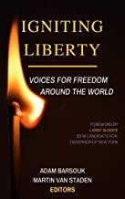 Igniting Liberty: Voices for Freedom Around the World