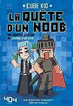 La quête d'un noob (French Edition)