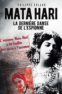 Mata Hari : La dernière danse de l'espionne (Les Féroces)