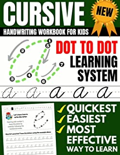 Cursive Handwriting Workbook For Kids: Dot To Dot Cursive Practice Book (Beginning Cursive) (Beginning Cursive Handwriting Workbooks)