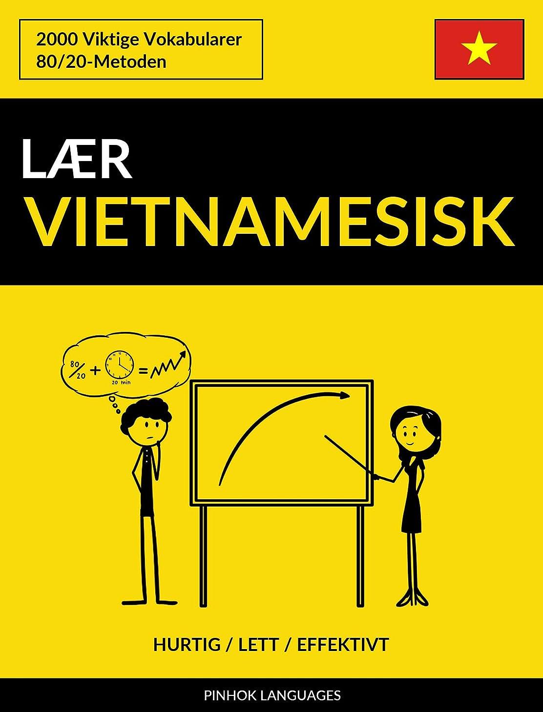 リーン魅了するアートL?r Vietnamesisk - Hurtig / Lett / Effektivt: 2000 Viktige Vokabularer (Norwegian Edition)