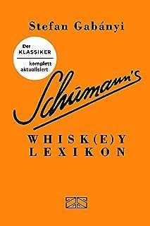 "Schumann""s Whiskeylexikon"