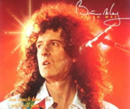 Brian May - Too Much Love Will Kill You - Parlophone - 7243 8 80199 2 7, Parlophone - CDR 6320