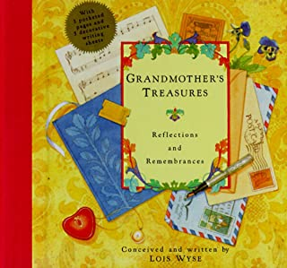 Grandmother's Treasures: Reflections and Remembrances