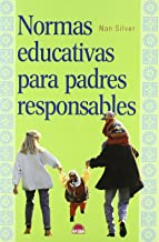 Normas educativas para padres responsables (El Niño y su Mundo) (Spanish Edition)