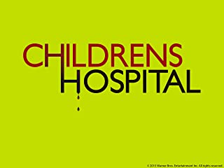 Childrens Hospital: The Complete Sixth Season