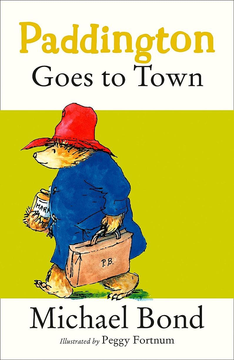 犬色合い一緒にPaddington Goes To Town (Paddington Bear Book 8) (English Edition)