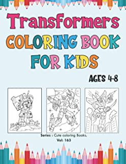 Transformers Coloring Book for Kids Ages 4-8: Transformers Coloring Book, Simple and Cute Designs, Robot coloring book for...