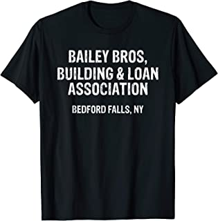 Bailey Bros Building And Loan Association T-Shirt