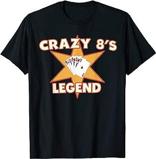 Crazy 8's Legend Playing Card Design Card Game T-Shirt