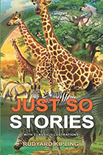 JUST SO STORIES : Classic fiction with illustration