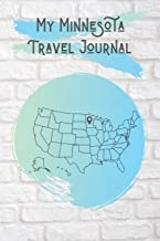 My Minnesota Travel Journal: A Cool Travel Journal For Teenagers. 6x9 Lined Vacation Diary, or Road Trip Notebook for Teens and Kids of All Ages.