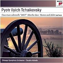 Tchaikovsky: 1812 Overture / Romeo & Juliet