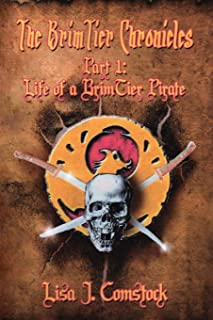The Brimtier Chronicles: Life of a Brimtier Pirate