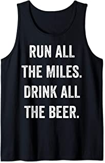 Run All The Miles Drink All The Beer Muscle Gym Workout Tank Top