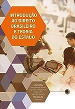 Introdução ao Direito Brasileiro e Teoria do Estado