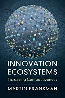 Innovation Ecosystems: Increasing Competitiveness