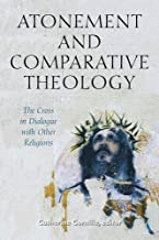 Atonement and Comparative Theology: The Cross in Dialogue with Other Religions: 9