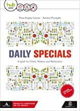 Permalink to Daily specials. Per le Scuole superiori. Con Cd Audio formato MP3. Con Essential workbook. Con e-book. Con esapnsione online [Lingua inglese] PDF
